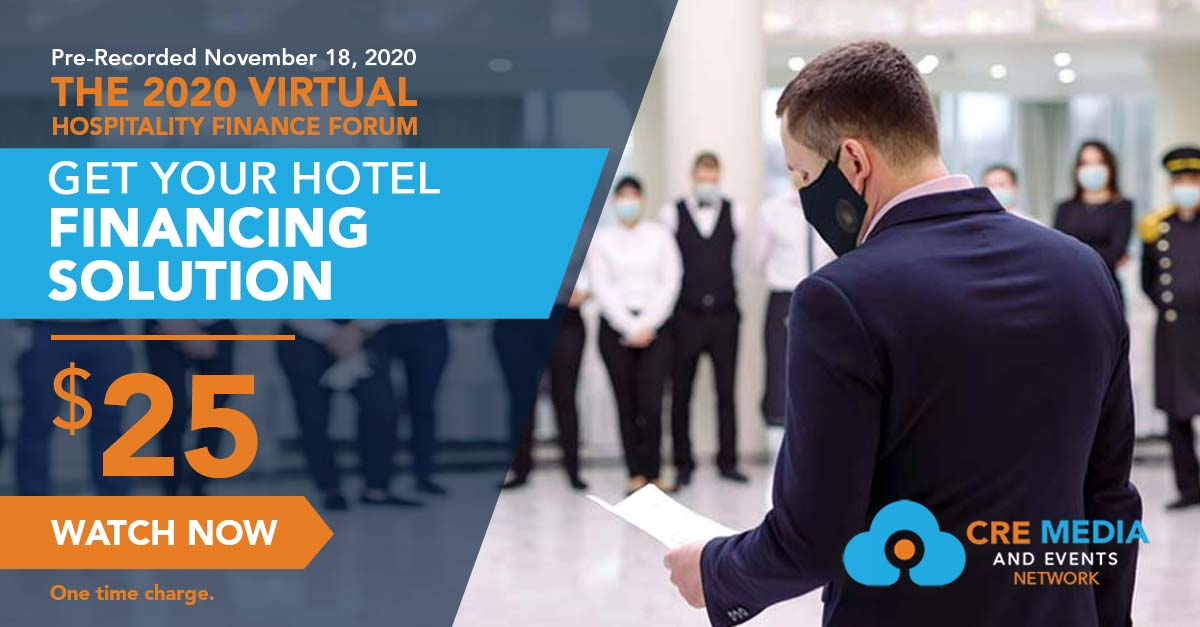 2020 Hospitality Finance Forum On Demand CRE Media And Events